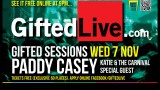 "November 7th 'Gifted Sessions with Paddy Casey' ""The Empire Music Hall"" or watch it FREE online here!"